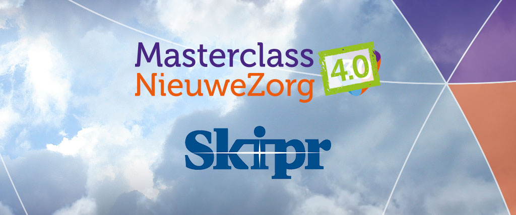 Masterclass NieuweZorg en Skipr bundelen krachten